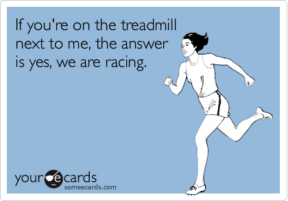 Treadmill-Racing